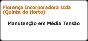Florença Incorporadora LTDA (QUINTA DO HORTO)